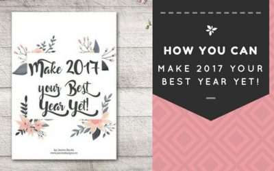 How You Can Make 2017 Your Best Year Yet